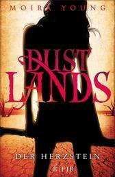 Dustlands - Der Herzstein - Roman