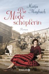 Die Modeschöpferin - Roman