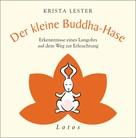 Krista Lester: Der kleine Buddha-Hase ★★★★