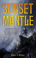 Alter S. Reiss: Sunset Mantle