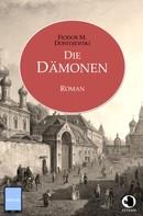Fjodor Dostojewski: Die Dämonen