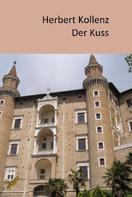 Herbert Kollenz: Der Kuss