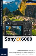 Andreas Herrmann: Foto Pocket Sony Alpha 6000 ★★★