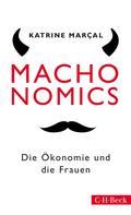 Katrine Marçal: Machonomics ★★★
