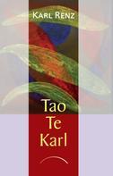 Karl Renz: Tao Te Karl