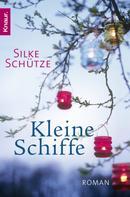 Silke Schütze: Kleine Schiffe ★★★★★