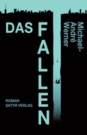 Michael-André Werner: Das Fallen ★★