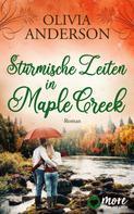 Olivia Anderson: Stürmische Zeiten in Maple Creek
