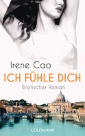 Irene Cao: Ich fühle dich ★★★★