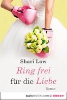 Shari Low: Ring frei für die Liebe ★★★★