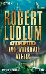 Das Moskau Virus - Roman