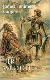 Der Wildtöter - Lederstrumpf-Jugendbuch