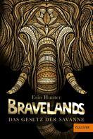 Erin Hunter: Bravelands - Das Gesetz der Savanne ★★★★