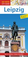 Stefan Sachs: GO VISTA: Reiseführer Leipzig ★★★★