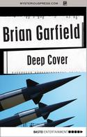 Brian Garfield: Deep Cover