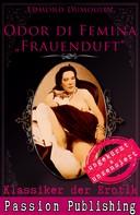Dumoulin, Edmond: Klassiker der Erotik 47: Odur di Femina - Frauenduft ★★★