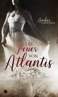 Amber Lawrence: Die Feuer von Atlantis ★★★★