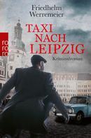Friedhelm Werremeier: Taxi nach Leipzig