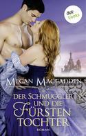 Megan MacFadden: Der Schmuggler und die Fürstentochter ★★★★