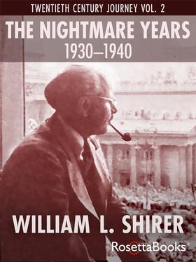 The Nightmare Years, 1930-1940
