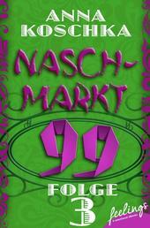 Naschmarkt 99 - Folge 3 - Glückskatze gesucht
