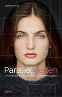 Jenifer Girke: Parallelwelten ★