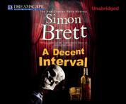 A Decent Interval - Charles Paris 18 (Unabridged)