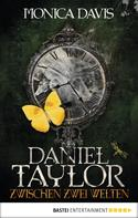 Monica Davis: Daniel Taylor zwischen zwei Welten ★★★★