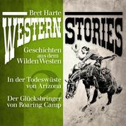 Western Stories: Geschichten aus dem Wilden Westen 2 - In der Todeswüste von Arizona, Der Glücksbringer von Roaring Camp