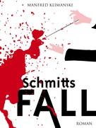 Manfred Klimanski: Schmitts Fall