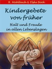 Kindergebete von früher - Halt und Freude in allen Lebenslagen