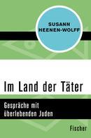 Susann Heenen-Wolff: Im Land der Täter ★★★★