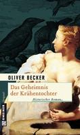 Oliver Becker: Das Geheimnis der Krähentochter ★★★★