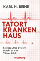 Karl H. Beine: Tatort Krankenhaus ★★★★