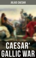 Julius Caesar: Caesar' Gallic War
