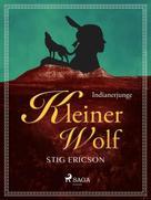 Stig Ericson: Indianerjunge Kleiner Wolf ★★★★★