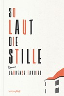 Laurence Tardieu: So laut die Stille ★
