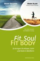 Brant Secunda: Fit Soul - Fit Body ★★★★★