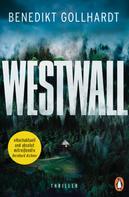 Benedikt Gollhardt: Westwall ★★★★