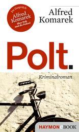 Polt. - Kriminalroman