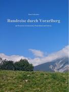 René Schreiber: Rundreise in Vorarlberg ★★