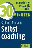 Stefanie Demann: 30 Minuten Selbstcoaching ★★★★