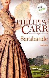 Sarabande: Die Töchter Englands - Band 4 - Roman