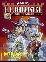 H.C. Hollister 29 - Western - Jeff Rainbows Partner