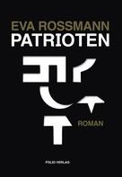 Eva Rossmann: Patrioten ★★★★