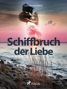 Liane Sanden: Schiffbruch der Liebe