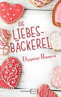 Dagmar Hansen: Die Liebesbäckerei ★★★★
