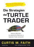 Curtis Faith: Die Strategien der Turtle Trader ★★★★