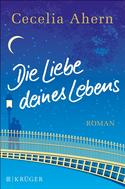 Cecelia Ahern: Die Liebe deines Lebens ★★★★