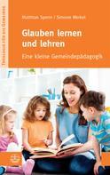 Simone Merkel: Glauben lernen und lehren